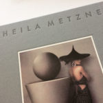 Sheila Metzner: From Life